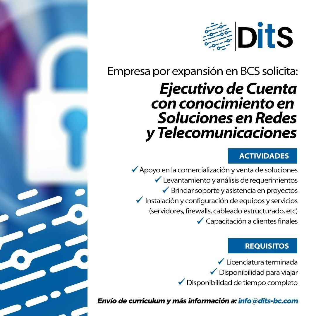 Vacante: Ejecutivo de Cuenta con conocimiento en Soluciones en Redes y Telecomunicaciones.